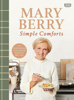Simple Comforts by Mary Berry (NEW Hardback)