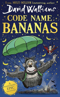 Code Name Bananas by David Walliams (Hardback)