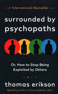 Surrounded By Psychopaths by Thomas Erikson (NEW)