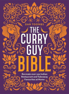 The Curry Guy Bible by Dan Toombs (NEW Hardback)