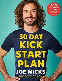 30 Day Kick Start Plan by Joe Wicks The Body Coach
