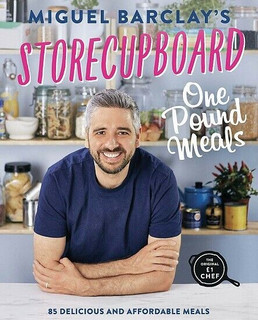 Storecupboard One Pound Meals by Miguel Barclay