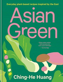 Asian Green by Ching-He Huang (Hardback)