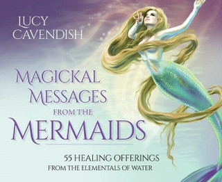 Magickal Messages From The Mermaids Cards by Lucy Cavendish (Sealed)