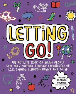 Letting Go! by Dr Sharie Coombes (NEW)