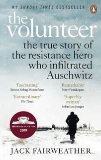 The Volunteer by Jack Fairweather (NEW)