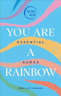 You Are A Rainbow by Emma Lucy Knowles (NEW Hardback)