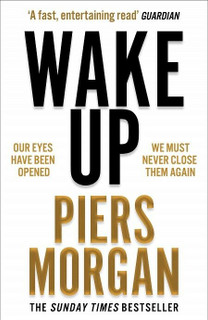 Wake Up by Piers Morgan (Paperback)