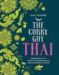 The Curry Guy Thai by Dan Toombs (Hardback)