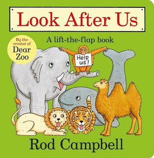 Look After Us: A Lift-The-Flap Book by Rod Campbell