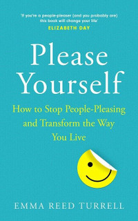 Please Yourself by Emma Reed Turrell (Hardback)