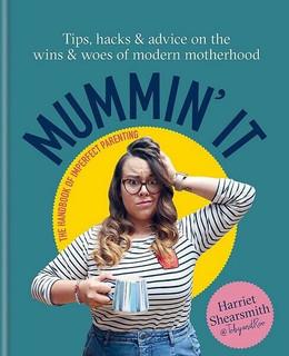 Mummin' It by Harriet Shersmith @ TobyandRoo (NEW Hardback)