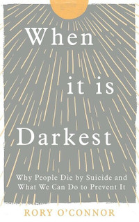 When It Is Darkest by Rory O'Connor (NEW)