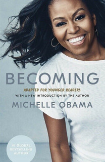 Becoming - Adapted For Younger Readers by Michelle Obama (NEW Hardback)