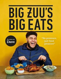 Big Zuu's Big Eats: Delicious Home Cooking (NEW Hardback)