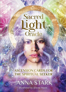 Sacred Light Oracle by Anna Stark (NEW & Sealed)