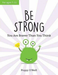 Be Strong - You Are Better Than You Think by Poppy O'Neill (NEW)