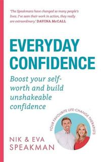 Everyday Confidence by Nik & Eva Speakman (NEW)