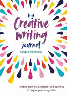 My Creative Writing Journal by Kristine Pidkameny (NEW Hardback)