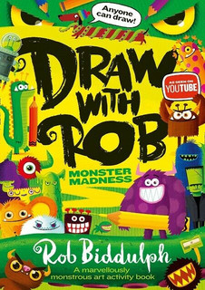 Draw With Rob - Monster Madness by Rob Biddulph (NEW)
