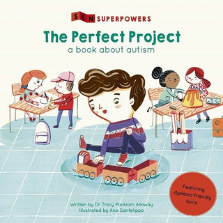 The Perfect Project - A Book About Autism by Dr Tracy Packiam Alloway (NEW)