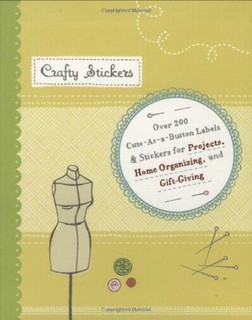 Crafty Stickers - Over 200 Embellishments for Crafty Projects by Catherine Head