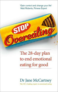 Stop Overeating by Dr Jane McCartney (NEW)