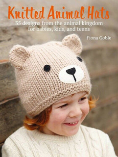 Knitted Animal Hats - 35 Designs from The Animal Kingdom by Fiona Goble (NEW)