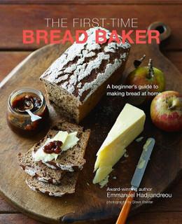 The First-Time Bread Baker by Emmanuel Hadjiandreou (NEW Hardback)