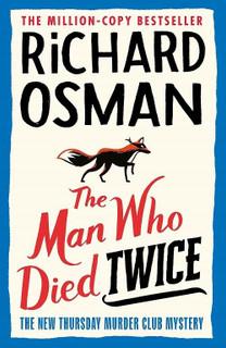 The Man Who Died Twice by Richard Osman (NEW Hardback)
