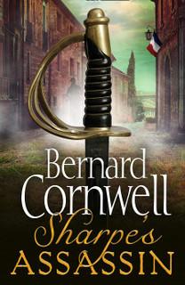 Sharpe's Assassin by Bernard Cornwell (Hardback)