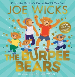 The Burpee Bears by Joe Wicks (Hardback)