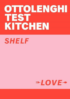 Ottolenghi Test Kitchen - Shelf Love by Yotam Ottolenghi