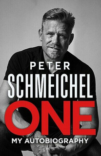 One - My Autobiography by Peter Schmeichel (NEW Hardback)