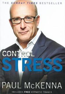Control Stress by Paul McKenna