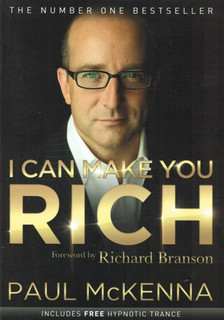 I Can Make You Rich by Paul McKenna
