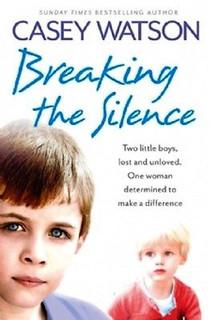 Breaking The Silence by Casey Watson
