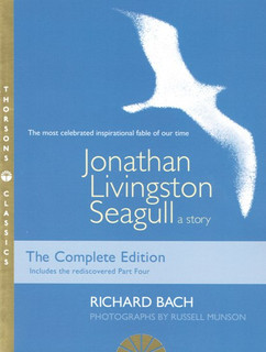 Jonathan Livingston Seagull (New Complete Edition with Part Four) by Richard Bach