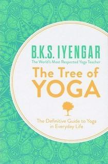 The Tree of Yoga by B.K.S. Iyengar