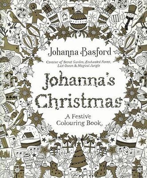 Johanna's Christmas A Festive Colouring Book by Johanna Basford