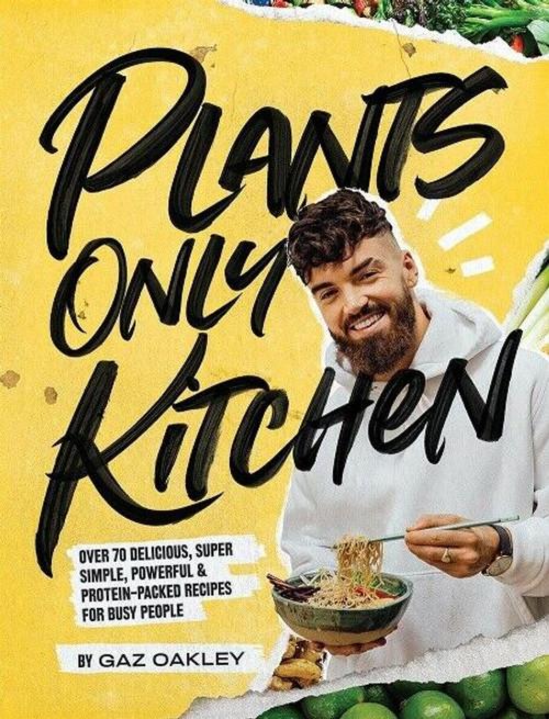 Plants Only Kitchen by Gaz Oakley (Hardback)