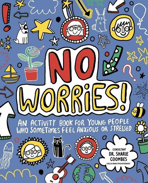 No Worries! by Dr Sharie Coombes (NEW)