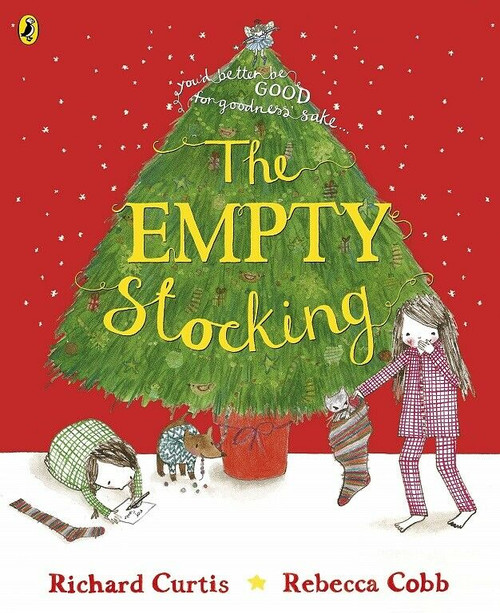 The Empty Stocking by Richard Curtis & Rebecca Cobb (NEW)