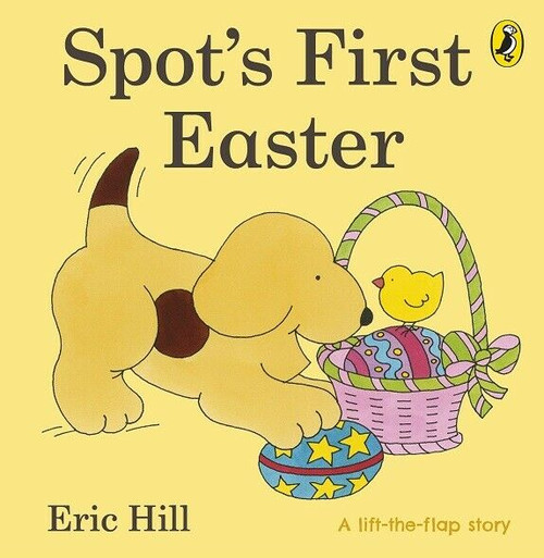 Spot's First Easter by Eric Hill (Board Book)