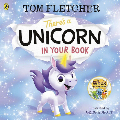 There's A Unicorn In Your Book by Tom Fletcher