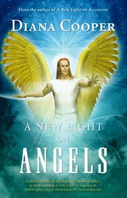 A New Light On Angels by Diana Cooper