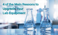 4 of the Main Reasons to Upgrade Your Lab Equipment