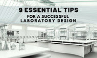 9 Essential Tips for a Successful Laboratory Design