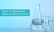 How to Minimize Measurement Error
