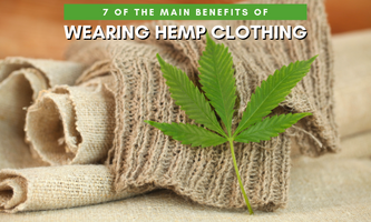 7 of the Main Benefits of Wearing Hemp Clothing